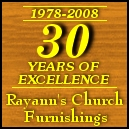Rayann's Church Furnishings 30 Years Of Excellence